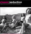 Classic Seduction